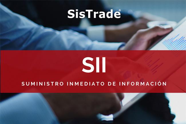 Sistrade ERP, actualizado para el nuevo sistema SII - Suministro inmediato de información